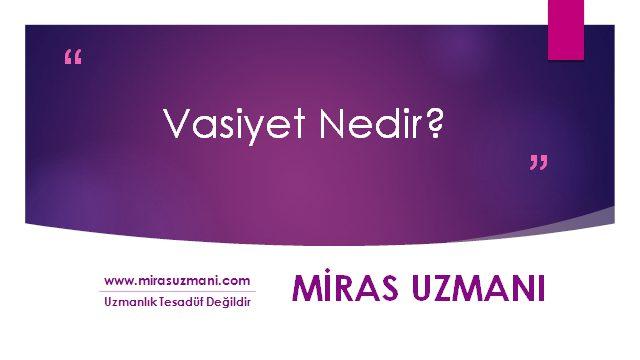 Vasiyet (الوصيّة) Nedir?